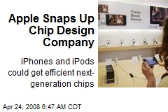 Apple Snaps Up Chip Design Company