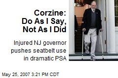 Corzine: Do As I Say, Not As I Did