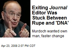 Exiting Journal Editor Was Stuck Between Rupe and 'DNA'