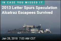 2013 Letter Spurs Speculation Alcatraz Escapees Survived