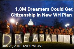 1.8M Dreamers Could Get Citizenship in New WH Plan