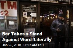 Bar Takes a Stand Against Word 'Literally'