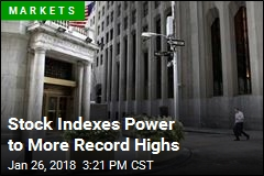 Stock Indexes Power to More Record Highs