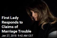 Melania Trump Denies 'Salacious' Reports of Marriage Trouble