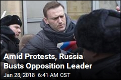Amid Protests, Russia Busts Opposition Leader