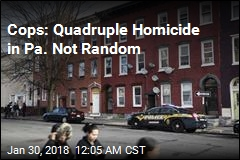 Cops: No Suspects in Pa. Quadruple Murder