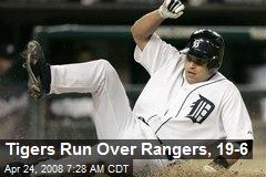 Tigers Run Over Rangers, 19-6