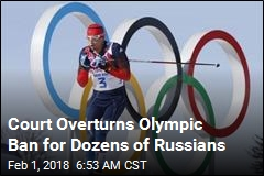 28 Russians Have Olympic Bans Overturned