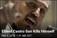 Eldest Fidel Castro Son Takes Own Life