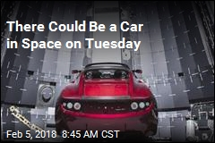 There Could Be a Car in Space on Tuesday