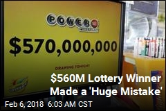 She Won $560M, Then Made a 'Huge Mistake'