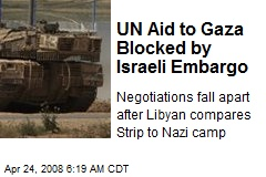 UN Aid to Gaza Blocked by Israeli Embargo