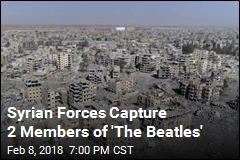 Syrian Forces Capture 2 Members of 'The Beatles'