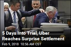 5 Days Into Trial, Uber Reaches Surprise Settlement