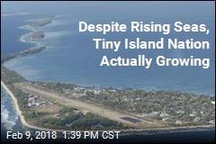 Despite Rising Seas, Tiny Island Nation Actually Growing