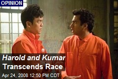 Harold and Kumar Transcends Race