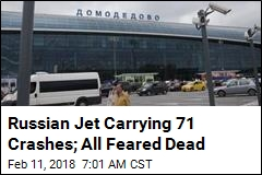 Russian Jet Carrying 71 Crashes Just After Takeoff