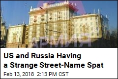 US and Russia Having a Strange Street-Name Spat