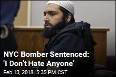 NYC Bomber Sentenced: 'I Don't Hate Anyone'