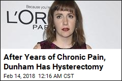 Lena Dunham Has Total Hysterectomy