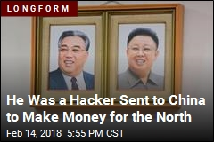 He Was a Hacker Sent to China to Make Money for the North