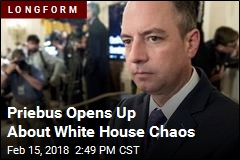 Priebus Opens Up About White House Chaos