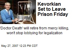 Kevorkian Set to Leave Prison Friday