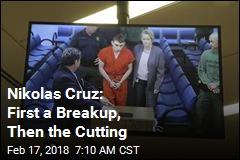 Nikolas Cruz: First a Breakup, Then the Cutting