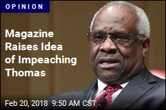 Magazine Raises Idea of Impeaching Thomas
