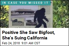 Positive She Saw Bigfoot, She's Suing California