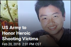 US Army to Honor Heroic Shooting Victims