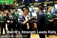 Merrill's Strength Leads Rally