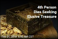 4th Person Dies Seeking Elusive Treasure