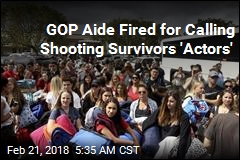 GOP Aide Fired for Calling Shooting Survivors 'Actors'