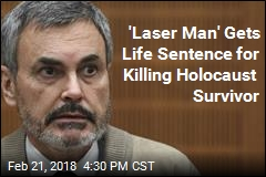 'Laser Man' Gets Life Sentence for Killing Holocaust Survivor