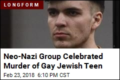 Neo-Nazi Group Celebrated Murder of Gay Jewish Teen