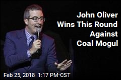 Coal Mogul's Lawsuit Against John Oliver Dismissed