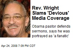 Rev. Wright Slams 'Devious' Media Coverage