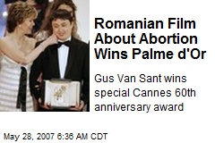Romanian Film About Abortion Wins Palme d'Or
