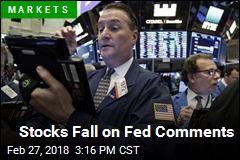 Stocks Fall on Fed Comments