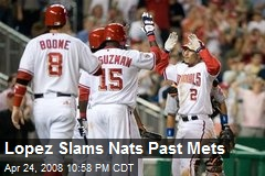 Lopez Slams Nats Past Mets