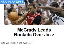 McGrady Leads Rockets Over Jazz