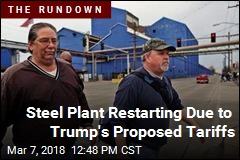 Steel Plant Restarting Due to Trump's Proposed Tariffs