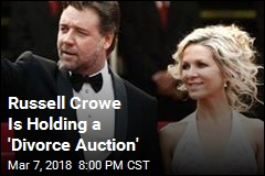 Russell Crowe Is Holding a 'Divorce Auction'