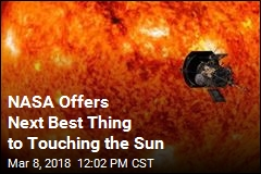 NASA Offers Next Best Thing to Touching the Sun