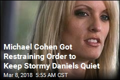 Trump Lawyer Got Restraining Order to Keep Stormy Daniels Quiet