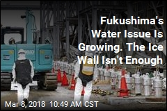 Fukushima's Ice Wall Keeps Water Clean ... but Not Clean Enough