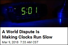 A World Dispute Is Making Clocks Run Slow