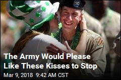 The Army Would Please Like These Kisses to Stop