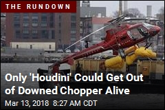 Only 'Houdini' Could Get Out of Downed Chopper Alive